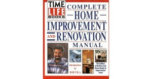 TimeLife Books Complete Home Improvement and Renovation Manual by TimeLife Books — Reviews
