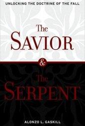Savior & the Serpent: Unlocking the Doctrine of the Fall