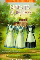 Maid to Murder (Pennyfoot Hotel #12)