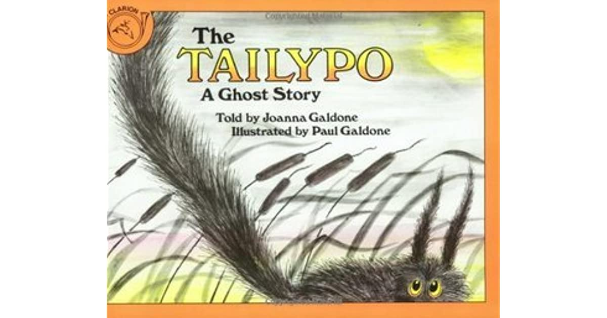 The Tailypo A Ghost Story By Joanna Galdone