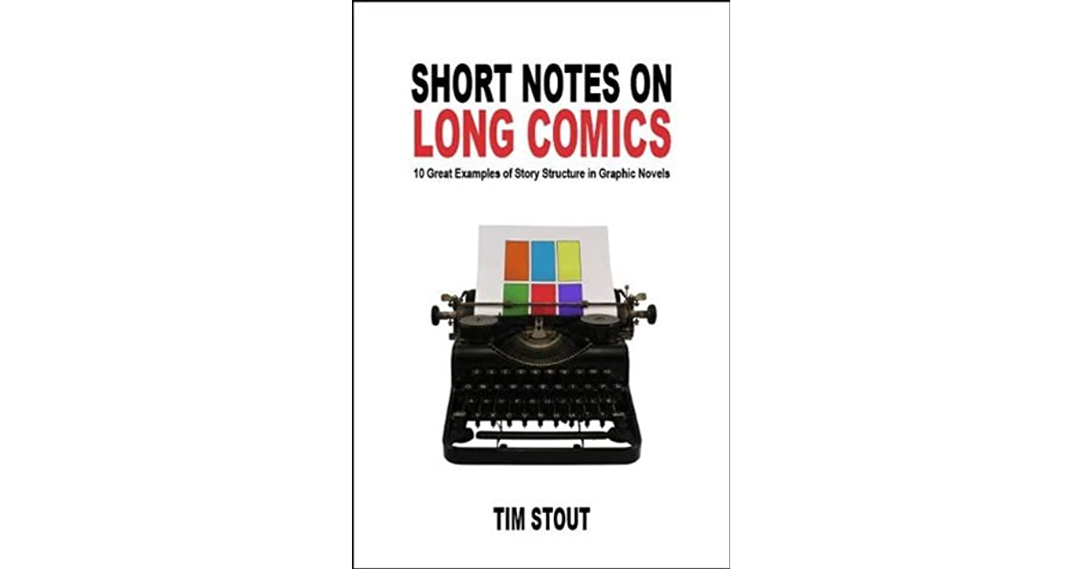Short Notes on Long Comics: 10 Great Examples of Story