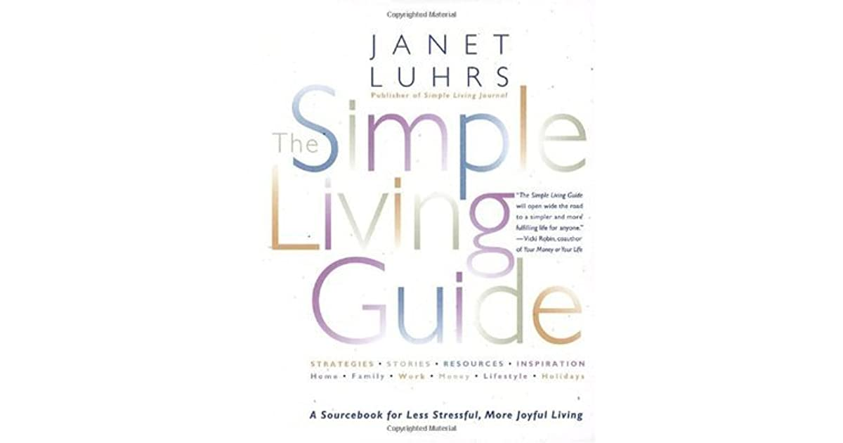 The Simple Living Guide by Janet Luhrs — Reviews