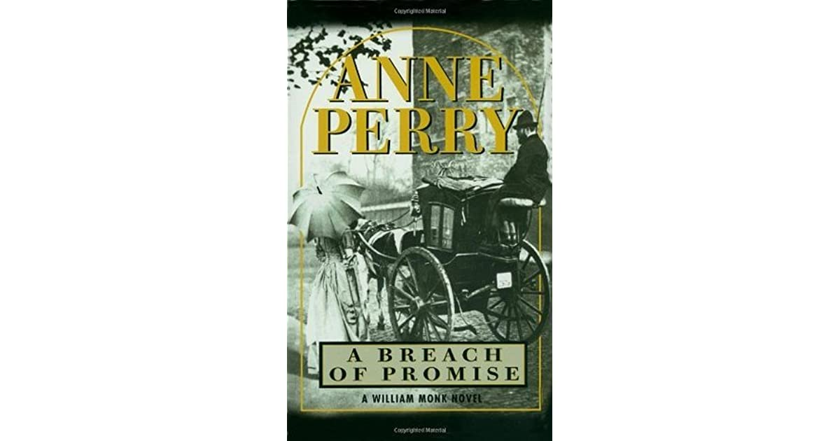 A Breach Of Promise William Monk #9 By Anne Perry