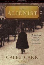 The Alienist (Dr. Laszlo Kreizler, #1)