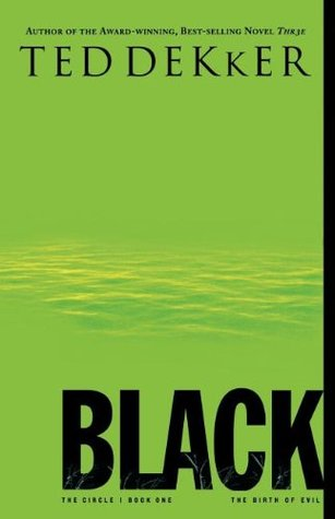 "Cover of ""Black"" by Ted Dekker."