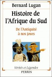 Histoire De L'afrique Du Sud : histoire, l'afrique, Histoire, L'Afrique, L'Antiquité, Jours, Bernard, Lugan