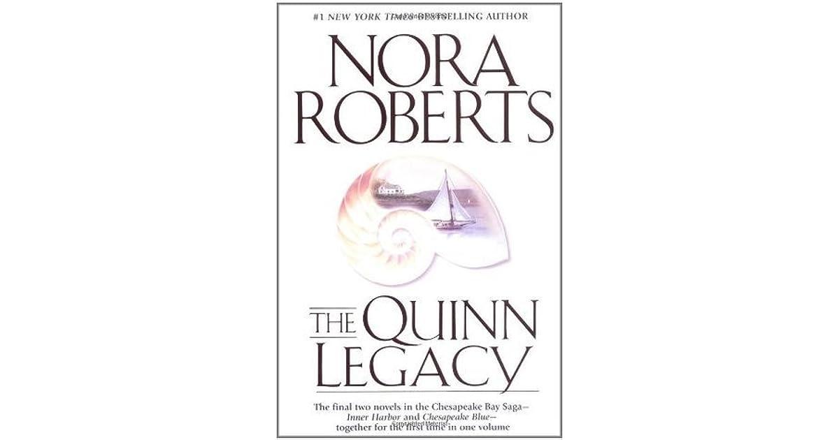 The Quinn Legacy (Chesapeake Bay Saga #3 & 4) by Nora Roberts