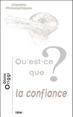Qu'est Ce Que La Confiance : qu'est, confiance, Qu'est-Ce, Confiance?, Gloria, Origgi