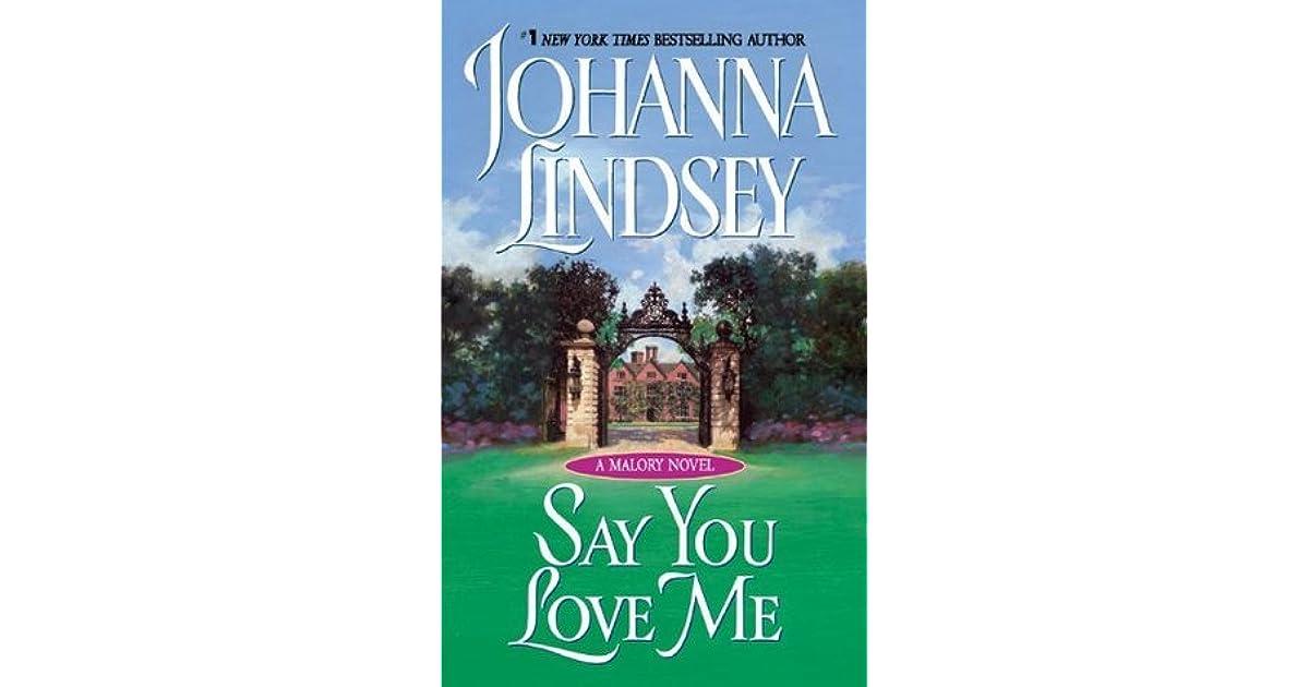 Say You Love Me Malory Family #5 By Johanna Lindsey