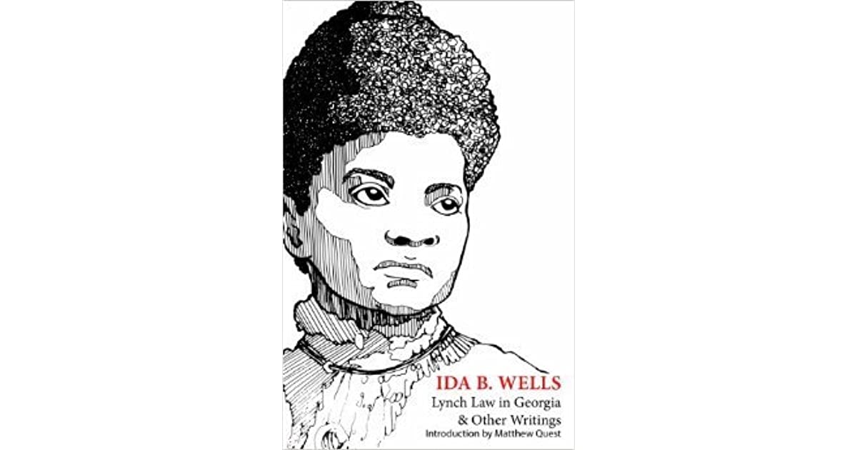 Lynch Law in Georgia and Other Writings by Ida B. Wells