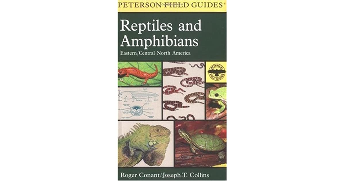 A Field Guide To Reptiles And Amphibians Eastern And Central North