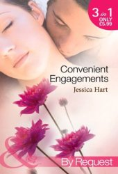 Convenient Engagements: Fiance Wanted Fast! / The Blind-Date Proposal / A Whirlwind Engagement