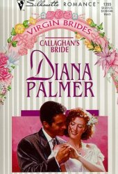 Callaghan's Bride (Long, Tall Texans, #17)