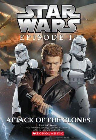 Star Wars, épisode Ii : L'attaque Des Clones : wars,, épisode, l'attaque, clones, Episode, Attack, Clones:, Novelization, Patricia, Wrede