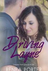 Driving Layne (Unspoken Truth, #1)