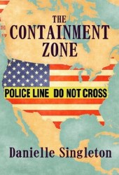 The Containment Zone
