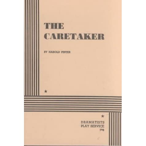 The Caretaker by Harold Pinter  Reviews Discussion