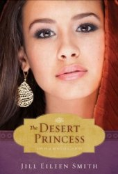 The Desert Princess (The Loves of King Solomon, #1)