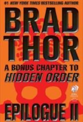 Epilogue II: A Bonus Chapter to Hidden Order (Scot Harvath #13.5)
