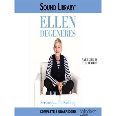 Seriously... I'm Kidding by Ellen DeGeneres — Reviews, Discussion, Bookclubs, Lists