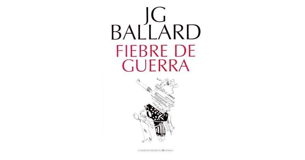 Fiebre de guerra by J.G. Ballard