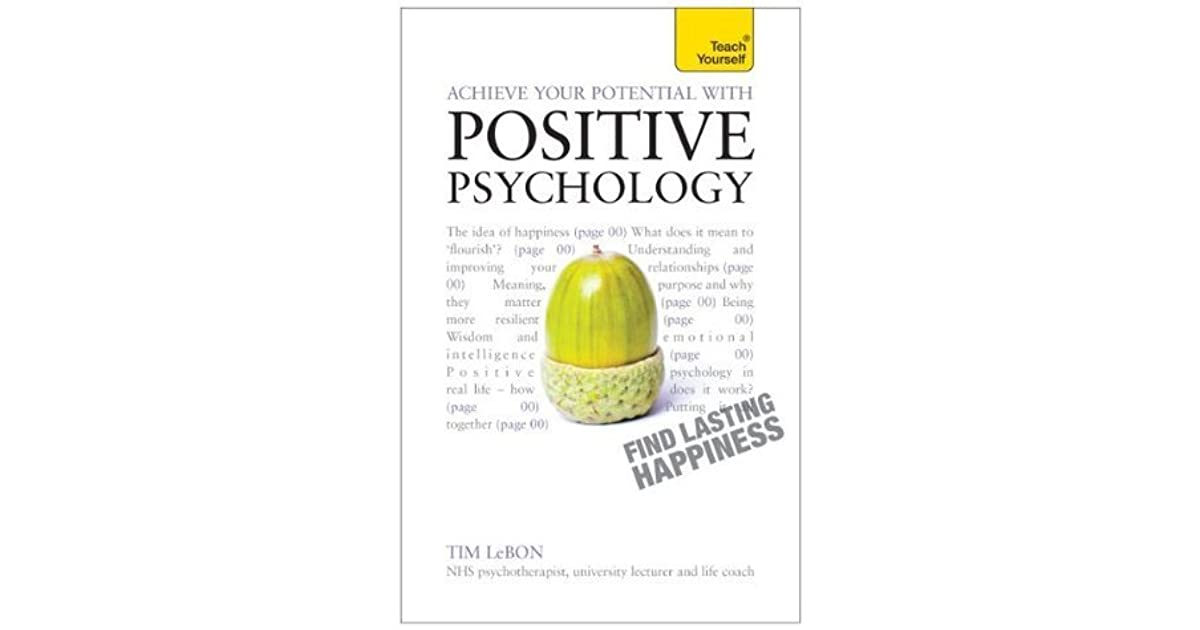 Achieve Your Potential with Positive Psychology: Teach