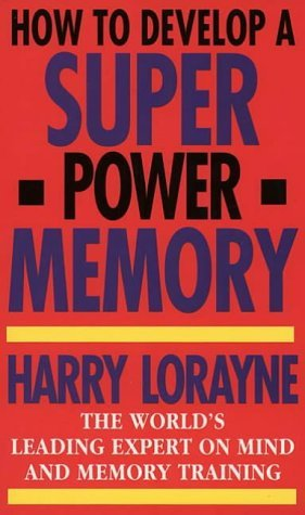 Download How to Develop a Super Power Memory