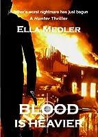 Blood Is Heavier (Hunter)