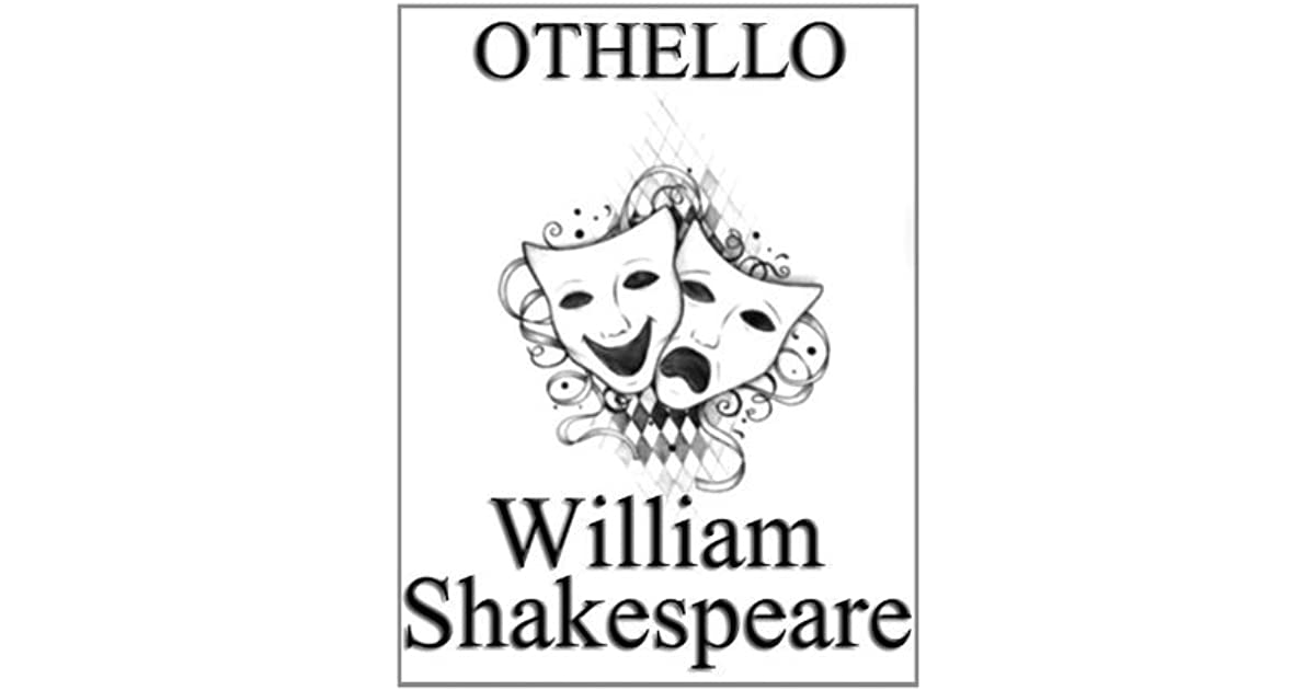 Othello by William Shakespeare, unaltered play / script