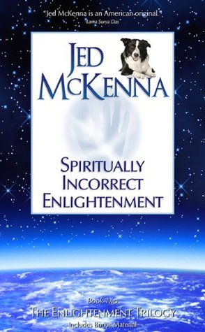 Download Spiritually Incorrect Enlightenment (The Enlightenment Trilogy Book 2)