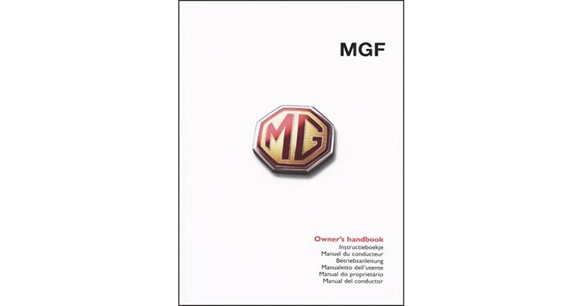 Mgf Owner's Handbook: Glovebox Owners Instruction Manual