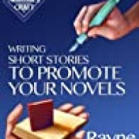 Rosie's #BookReview Of #NonFiction Writing Short Stories To Promote Your Novels by @RayneHall