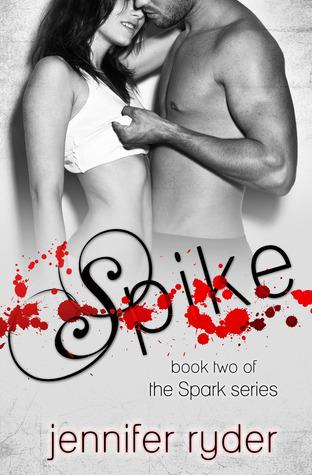 Spike (Spark, #2)