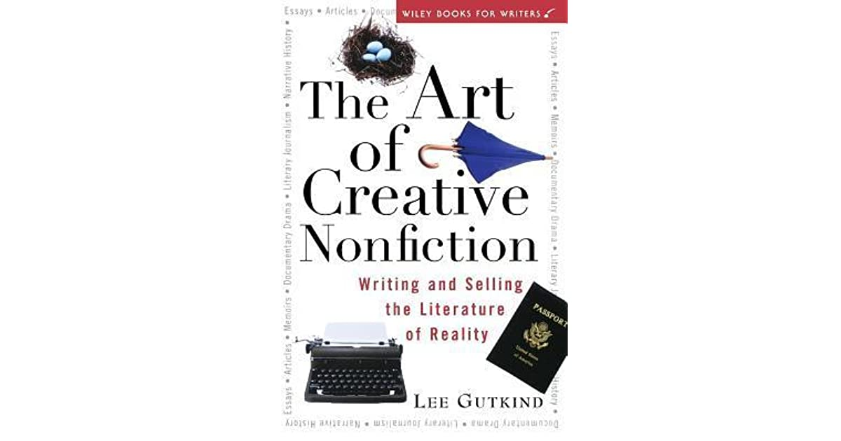 The Art of Creative Nonfiction: Writing and Selling the