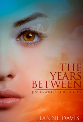 The Years Between: Jessie & Will (Sister Series, #1.5)