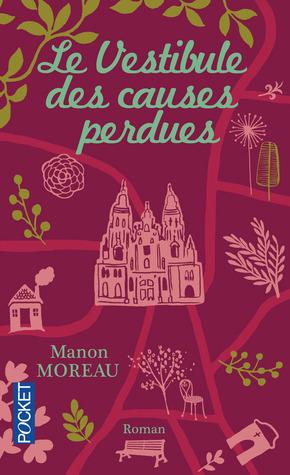 Le Vestibule Des Causes Perdues : vestibule, causes, perdues, Vestibule, Causes, Perdues, Manon, Moreau