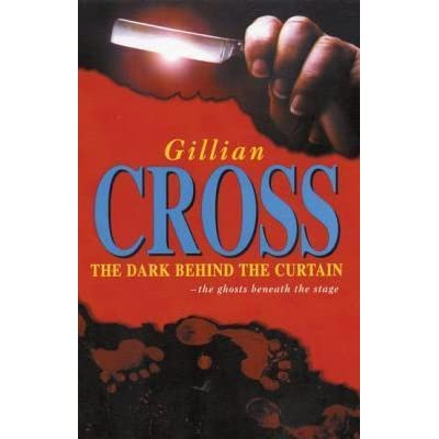 The Dark Behind The Curtain By Gillian Cross — Reviews Discussion