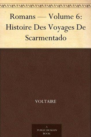 Histoire Des Voyages De Scarmentado : histoire, voyages, scarmentado, Histoire, Voyages, Scarmentado, Voltaire