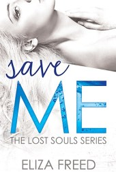 Save Me (Lost Souls, #3)