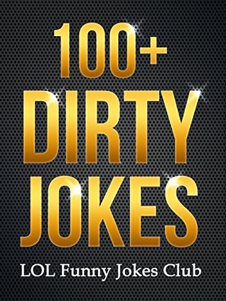 Funny Joke Pictures For Adults : funny, pictures, adults, Dirty, Jokes!:, Funny, Jokes, Adults, (Uncensored, Explicit!), Various