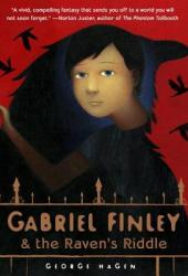 Gabriel Finley and the Raven's Riddle (Gabriel Finley #1)