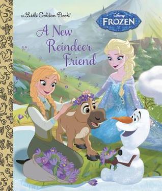 Disney Frozen A New Reindeer Friend By Walt Disney Company