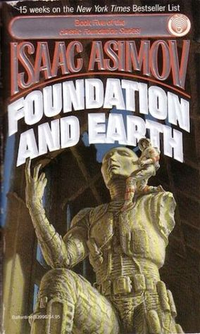 Foundation and Earth (Foundation #5) by Isaac Asimov