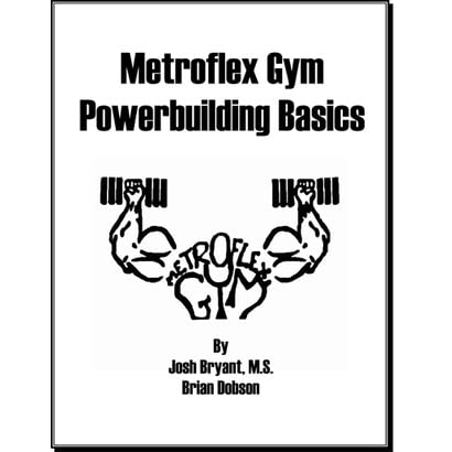 Metroflex Gym Powerbuilding Basics by Josh Bryant