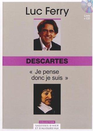 Je Pense Donc Je Suis Descartes : pense, descartes, Descartes, Pense, Volume, Ferry
