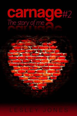 The Story of Me (Carnage, #2)