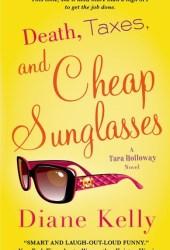 Death, Taxes, and Cheap Sunglasses (Tara Holloway, #8)