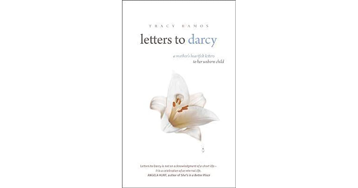 Letters to Darcy: A Mother's Heartfelt Letters to Her