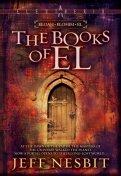 The Books of El by Jeff Nesbit