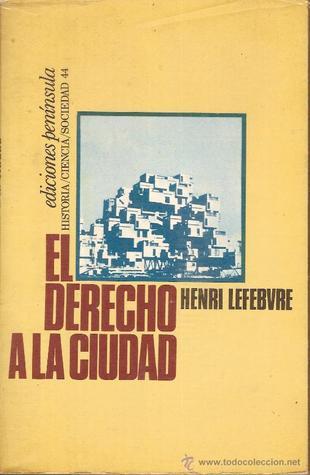 Le Droit à La Ville : droit, ville, Droit, Ville, Henri, Lefebvre